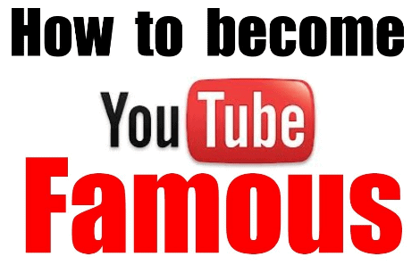youtube-how to become famous